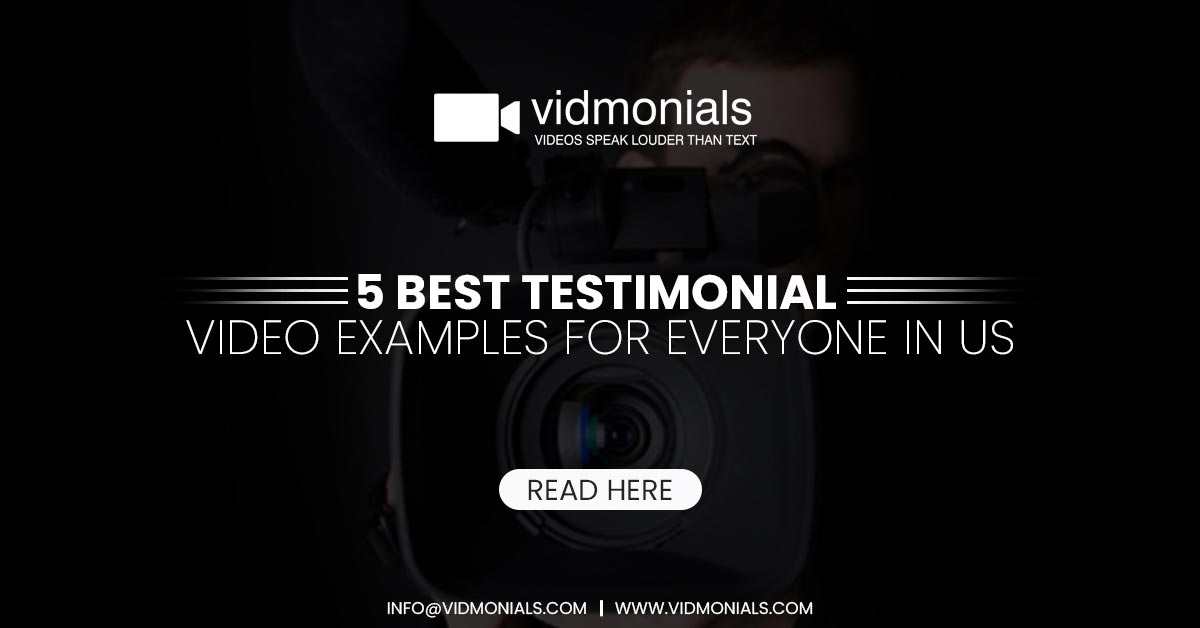 5 Best Testimonial Video Examples For Everyone In US