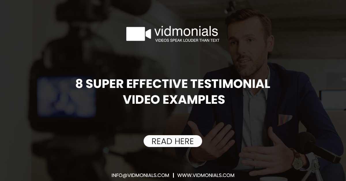 8 Super Effective Testimonial Video Examples