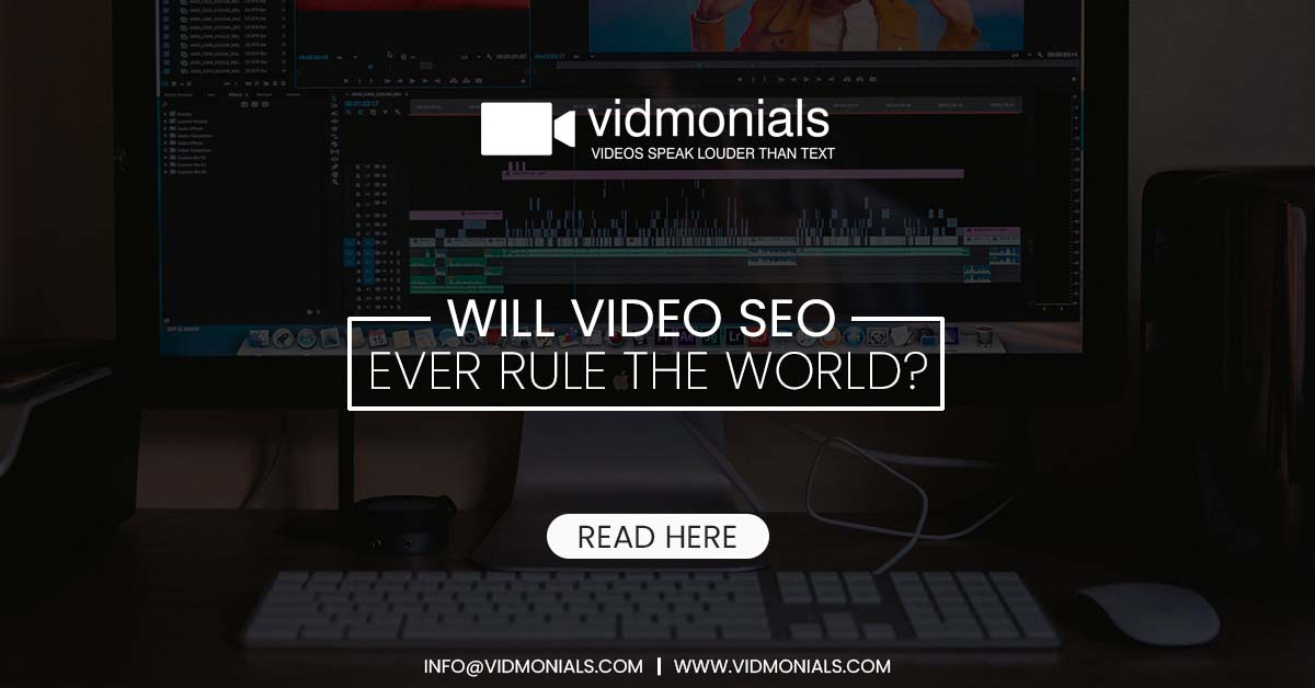 Will Video SEO Ever Rule the World