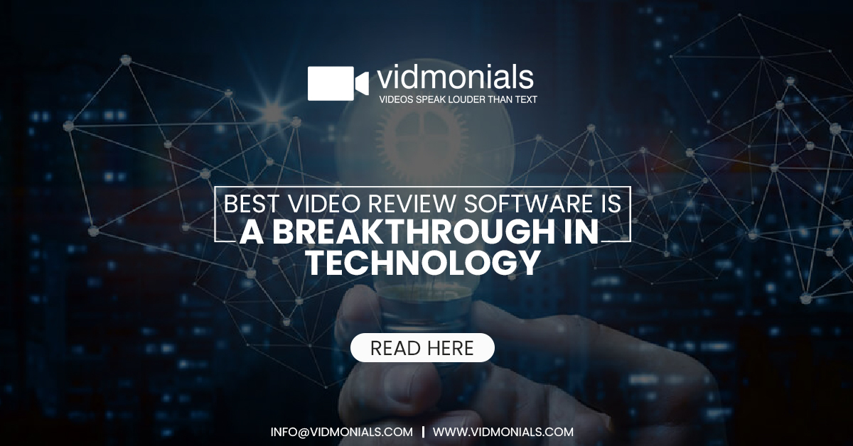 best video review software is a breakthrough in technology