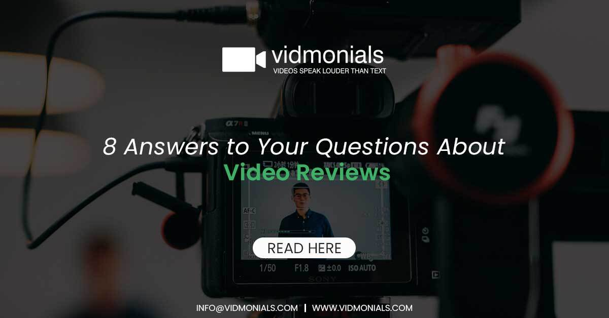 Answers to Your Questions About Video Reviews