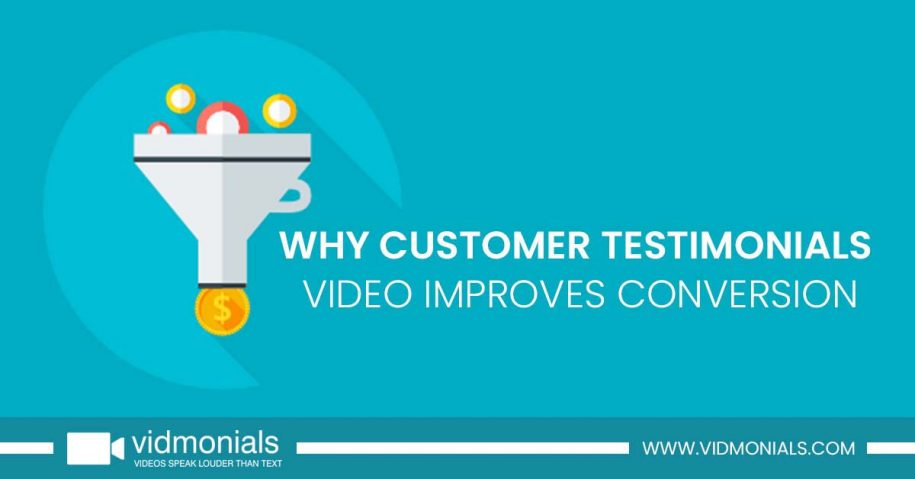 Why Customer Testimonials video Improves Conversion