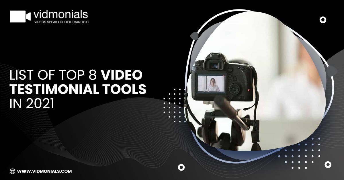 List of Top 8 Video Testimonial Tools in 2021