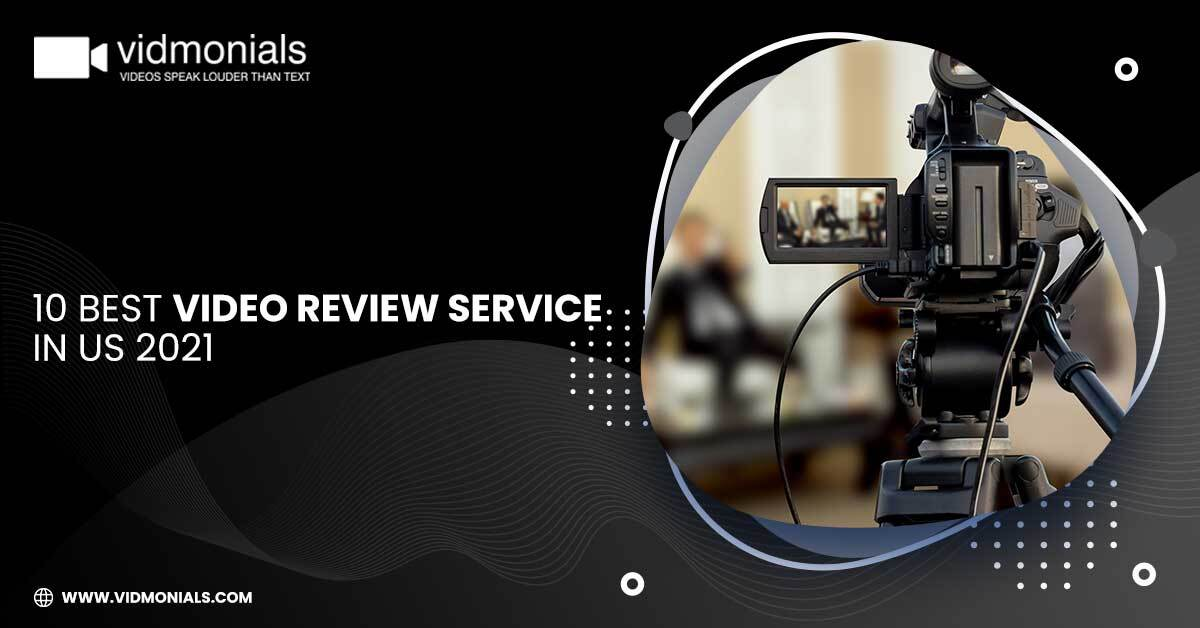 10 Best Video Review Service