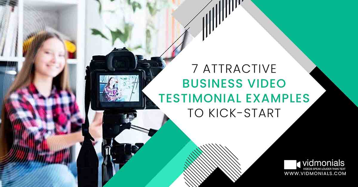 Attractive Business Video Testimonial Examples To Kick-start