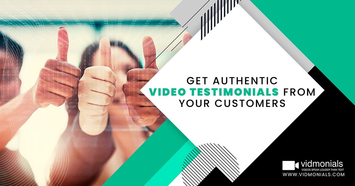 Get Authentic Video Testimonials from Your Customers