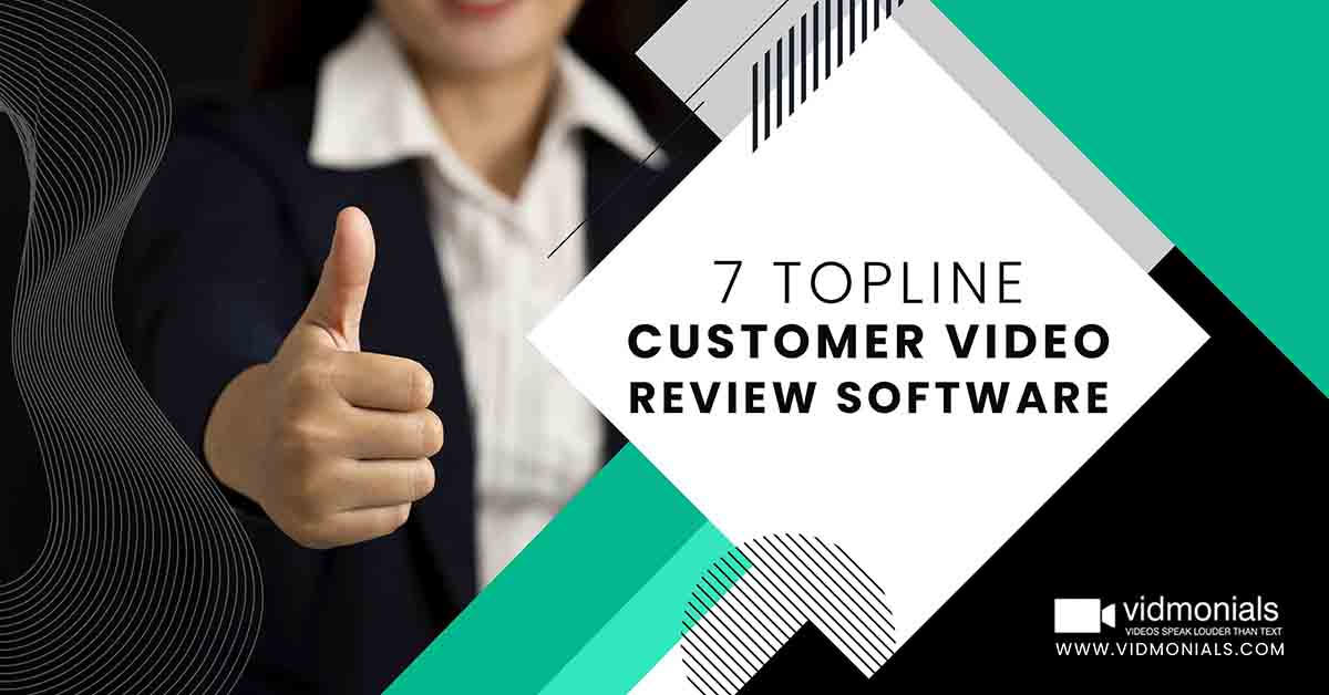 Topline Customer Video Review Software