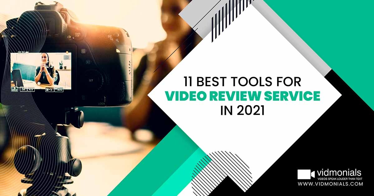 11 best tools for video review service in 2021