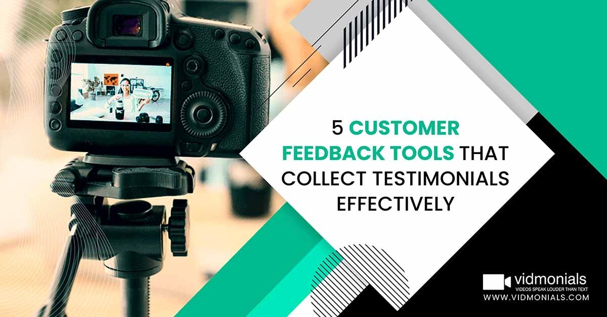 5 customer feedback tools that collect testimonials effectively